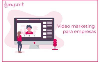 Aumenta tus ventas con el video marketing para empresas